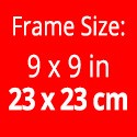 Frame size: 9 x 9 inches / 23 x 23 cm. Picture size: 6 x 6 inches / 15 x 15 cm